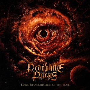 Pedophile Priests - Dark Transgression Of The Soul 12 - fanzine