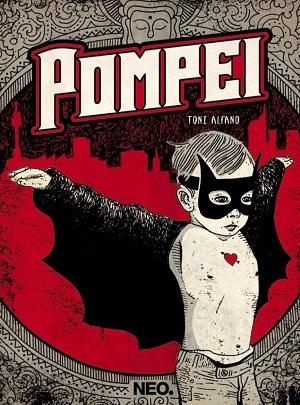 Toni Alfano - Pompei 1 - fanzine