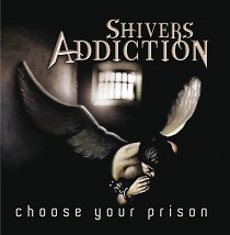 Shivers Addiction - Choose Your Prison 8 - fanzine