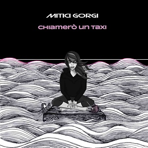 Mitici Gorgi - Chiamerò Un Taxi 1 - fanzine