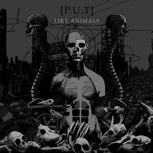 [P.U.T] - Like Animals (Reissue) 1 - fanzine