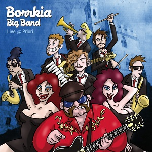 Borrkia Big Band - Live @ Priori 1 - fanzine