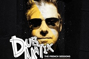 dubmatix-thefrenchsessions