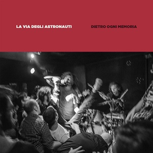 La Via Degli Astronauti - Dietro Ogni Memoria 1 - fanzine