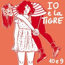 Io e La Tigre - 10 e 9 7 - fanzine