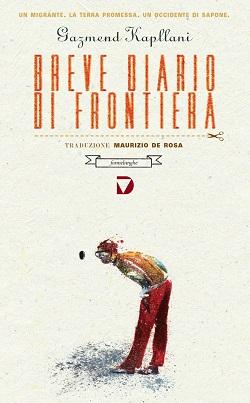 Gazmend Kapllani - Breve diario di frontiera 6 - fanzine