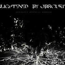 Seriously Mentally Damaged - Enlightened By Obscurity Ep 1 - fanzine
