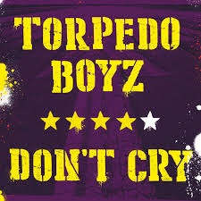 TORPEDO BOYZ - DON'T CRY 1 - fanzine