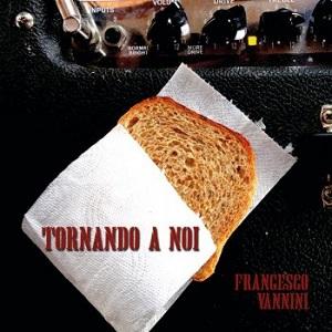 Francesco Vannini - Tornando A Noi 1 - fanzine