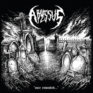 Abyssus - Once Entombed ... 1 - fanzine