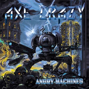 Axe Crazy - Angry Machines 1 - fanzine