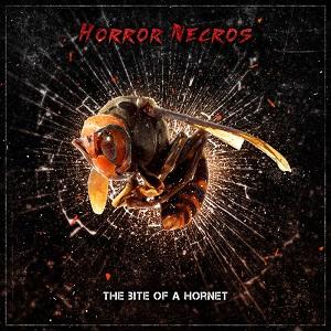 Horror Necros - The Bite Of A Hornet 1 - fanzine