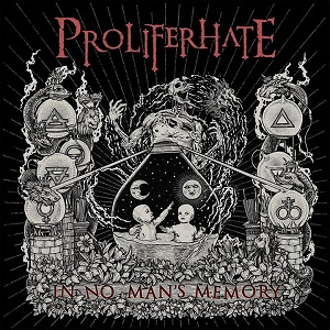Proliferhate - In No Man's Memory 1 - fanzine