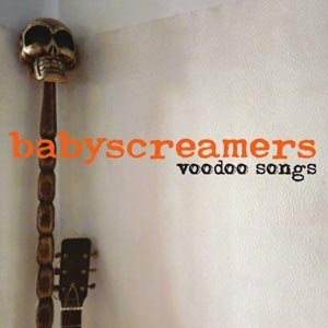 Babyscreamers - Voodoo Songs 1 - fanzine