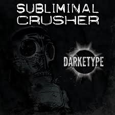 Subliminal Crusher – Darketype 1 - fanzine