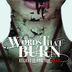 Words That Burn - Regret is for the Dead 1 - fanzine