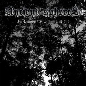 Ancient Spheres - In Conspiracy with the Night 1 - fanzine
