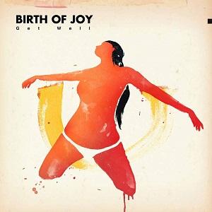 Birth Of Joy - Get Well 1 - fanzine