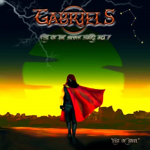 Gabriels - Fist Of The Seven Stars, Act 1 Fist Of Steel 2 - fanzine