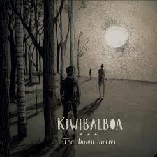 Kiwibalboa - Tre Buoni Motivi 1 - fanzine