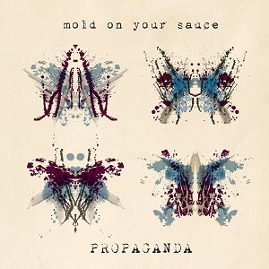 Mold on Your Sauce - Propaganda 10 - fanzine