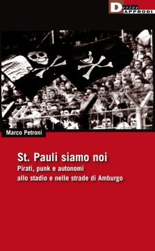 Marco Petroni - St. Pauli Siamo Noi 1 - fanzine