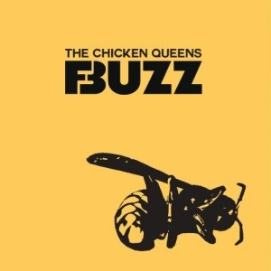 The Chicken Queens - Buzz 1 - fanzine