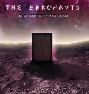 The Erkonauts - I Did Something Bad 11 - fanzine