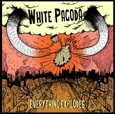 White Pagoda - Everything Explodes 8 - fanzine