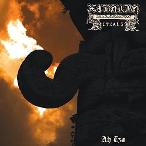 """Xibalba (Xibalaba Itzaes) - Ah Tza ! 7"""" Ep 1 - fanzine"""