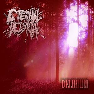 Eternal Delyria - Delirium 4 - fanzine