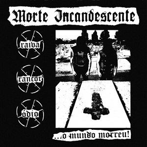 Morte Incandescente - O Mundo Morreu 1 - fanzine