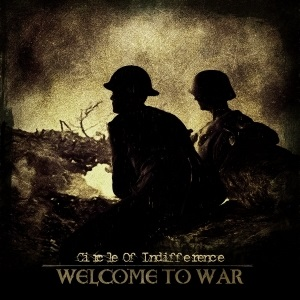 Circle Of Indifference - Welcome To War 1 - fanzine