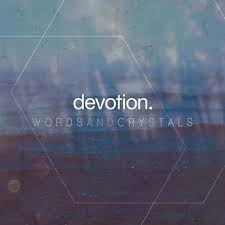 Devotion - Words And Crystals 1 - fanzine