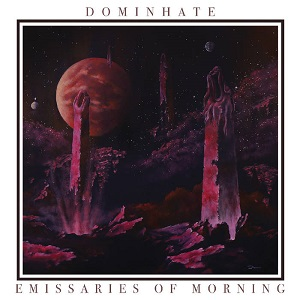 Dominhate - Emissaries of Morning 1 - fanzine
