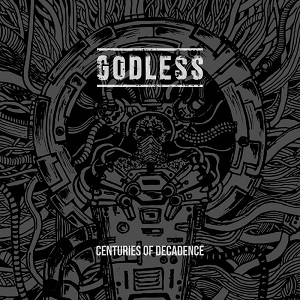 Godless - Centuries Of Decadence 1 - fanzine