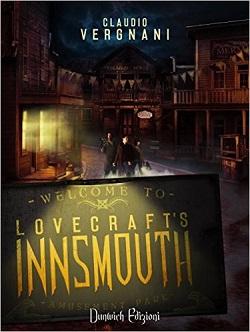 Claudio Vergnani - Lovrecraft's Innsmouth. Il Romanzo 1 - fanzine