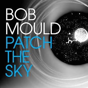 Bob Mould - Patch The Sky 10 - fanzine