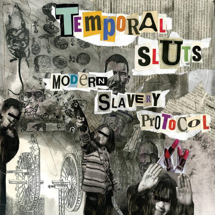 Temporal Sluts - Modern Slavery Protocol 1 - fanzine
