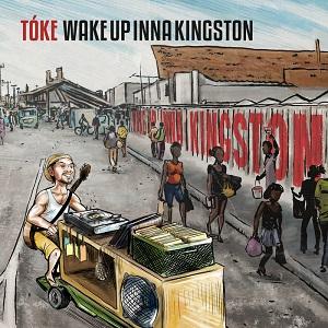 Tóke - Wake Up Inna Kingston 12 - fanzine