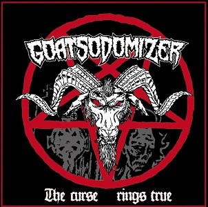Goatsodomizer - The Curse Rings True 1 - fanzine