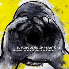 Il Pinguino Imperatore - Domeniche Alla Periferia Dell'Impero 1 - fanzine