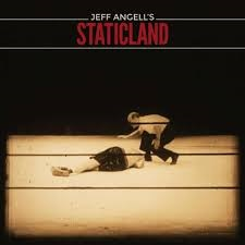 Jeff Angell's Staticland - Staticland 1 - fanzine