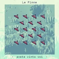 Le Pinne - Avete Vinto Voi 1 - fanzine