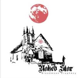 Naked Star - Bloodmoon Prophecy 1 - fanzine