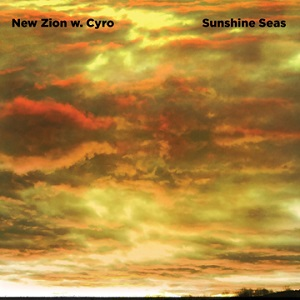 New Zion w. Cyro - Sunshine Seas 8 - fanzine