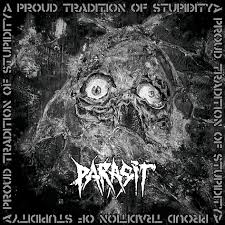 Parasit - A Proud Tradition Of Stupidity 2 - fanzine