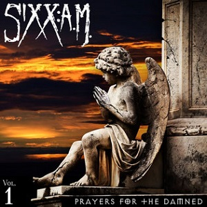 Sixx A.M. - Prayers For The Damned Vol. 1 1 - fanzine