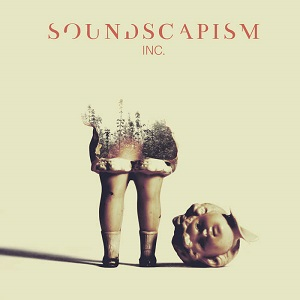 Soundscapism Inc. - Soundscapism Inc. 1 - fanzine