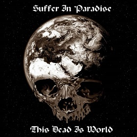 Suffer In Paradise – This Dead Is World 1 - fanzine